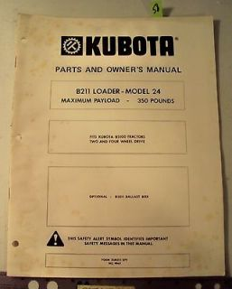 KUBOTA TRACTOR Model B211 LOADER 24 OWNERS and Parts Manual