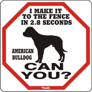 American Bulldog 2.8 Fence Dog Sign   Many Pets Avail