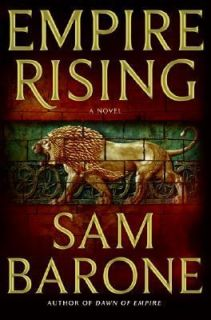Empire Rising by Sam Barone 2007, Hardcover