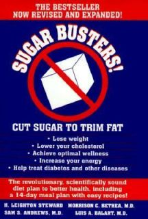 Sugar Busters Cut Sugar to Trim Fat by Morrison C. Bethea, Luis A