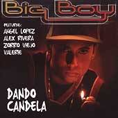 Dando Candela by Big Boy CD, Dec 2003, Musical Productions Inc. MP
