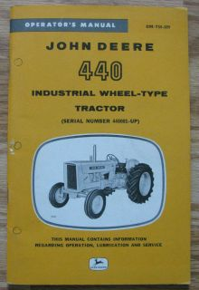 John Deere 440 Gas Industrial Wheel Tractor Operators Manual jd s/n
