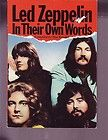 Led Zeppelin In Their Own Words 1981, Paperback