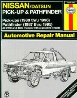 Nissan Pick Ups Automotive Repair Manual Nissan/Datsun Pickups 1980