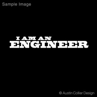 Am An Engineer Vinyl Decal Car Laptop Sticker TF2