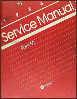 dodge ram 50 pickup truck repair manual 84 1984 service manual ram 50