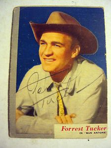 FORREST TUCKER AUTOGRAPHED 1954 TOPPS MOVIE STAR TRADING CARD