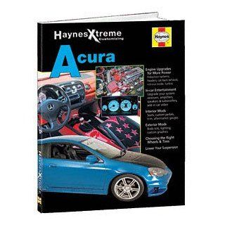 HAYNES REPAIR MANUAL for EXTREME ACURA NUMBER 11213 Automotive