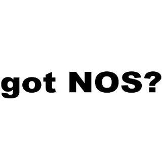 got NOS? Vinyl Decal Car Truck RV Pick Color Everything