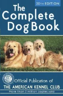 The Complete Dog Book by American Kennel Club 2006, Hardcover