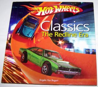 Hot Wheels Classics The Redline Era Book by Angelo Van Bogart New Hard